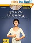 Dynamische Entspannung: Innere Ruhe u...