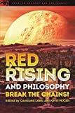 img - for Red Rising and Philosophy (Popular Culture and Philosophy) book / textbook / text book