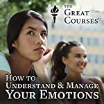 How to Understand and Manage Your Emotions | Jason M. Satterfield