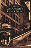 img - for Los Angeles's Angels Flight (Images of America: California) book / textbook / text book