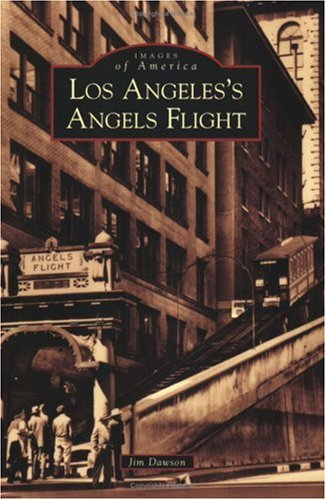 Los Angeles's Angels Flight (Images of America: California)