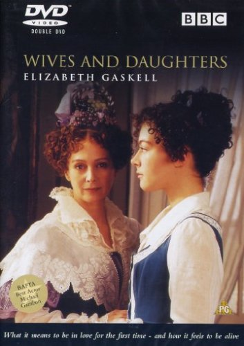 Wives and Daughters [DVD] [1999]