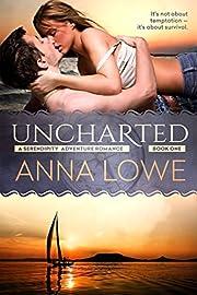 Uncharted (Serendipity Adventure Romance Book 1)