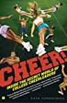 Cheer!: Inside the Secret World of Co...