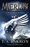 The Wizard's Wings: Book 5 (Merlin) (0142419230) by Barron, T. A.