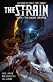 img - for The Strain Volume 6: The Night Eternal book / textbook / text book