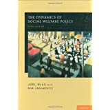 The Dynamics of Social Welfare Policy