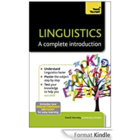 Linguistics - A Complete Introduction: Teach Yourself (English Edition)