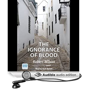The Ignorance of Blood: Javier Falcon, Book 4 (Unabridged)