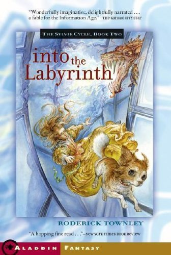 Into the Labyrinth (Sylvie Cycle) by Roderick Townley (2006-03-21) (The Sylvie Cycle compare prices)
