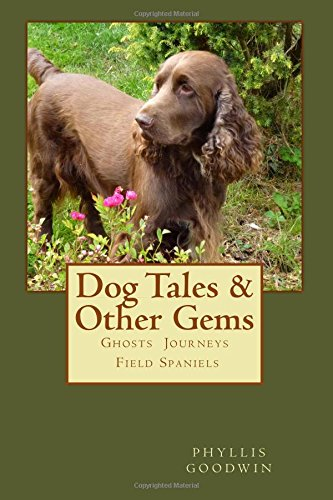 dog-tales-other-gems-ghosts-journeys-field-spaniels