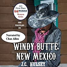 Windy Butte, New Mexico: The Traveler, Book 6 Audiobook by J.C. Hulsey Narrated by Chaz Allen