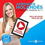 Aprender Holandês - Textos Paralelos [Learn Dutch - Parallel Texts] |  Polyglot Planet