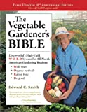 The Vegetable Gardener&#039;s Bible, 2nd Edition