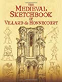 img - for The Medieval Sketchbook of Villard de Honnecourt (Dover Fine Art, History of Art) book / textbook / text book