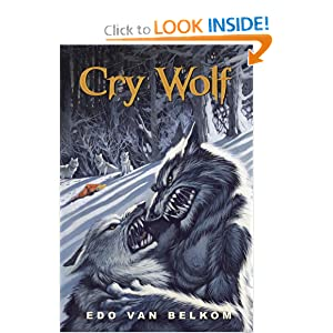Cry Wolf by Edo van Belkom