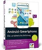 Android-Smartphone: Die verständliche Anleitung - für...