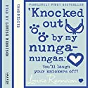Confessions of Georgia Nicolson (3) – 'Knocked out by my nunga-nungas' Audiobook by Louise Rennison Narrated by Louise Rennison