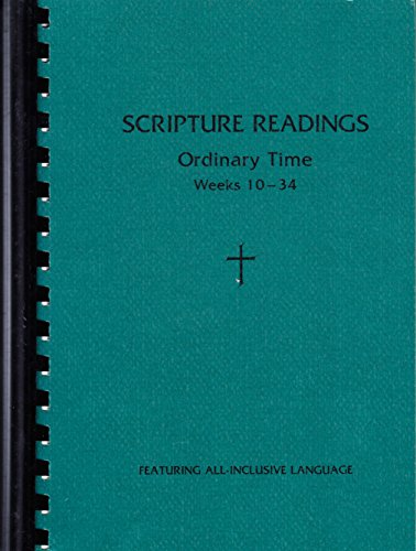 Scripture Readings: Featuring All-Inclusive Language; Ordinary Time, Weeks 10-34, Cycle A PDF