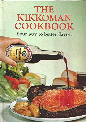 the-kikkoman-cookbook-your-way-to-better-flavor