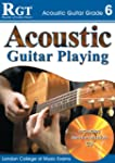 Acoustic Guitar Playing, Grade 6 (RGT...