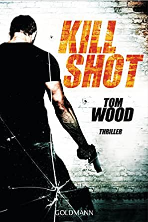 Amazon com kill shot victor 4 thriller german edition ebook tom