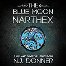 The Blue Moon Narthex Audiobook by N.J. Donner Narrated by Nik Magill