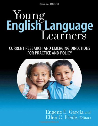 Young English Language Learners: Current Research and...