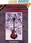 Guitar Transcribing - A Complete Guide