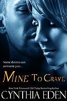 Mine To Crave (Mine - Romantic Suspense Book 4) (English Edition)