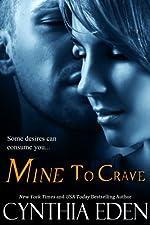 Mine To Crave (Mine- Romantic Suspense Book 4)