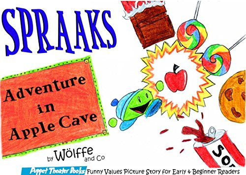 Spraaks Adventure in Apple Cave: Puppet Theater Books Funny Values Picture Story for Early & Beginner Readers