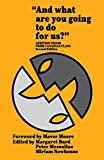 And What are You Going to Do for Us?: Audition Pieces From Canadian Plays