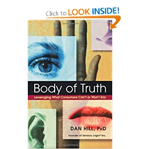 Amazon.com: Body of Truth: Leveraging What Consumers Can&#39;t or Won ...