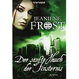 """Der sanfte Hauch der Finsternis: Roman - Cat & Bones 4von """"Jeaniene Frost"""""""