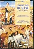 img - for Antonio Jose de Sucre (Biblioteca iberoamericana) (Spanish Edition) book / textbook / text book