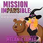 Mission Impawsible: A Karma Inc. Novella | Melanie James