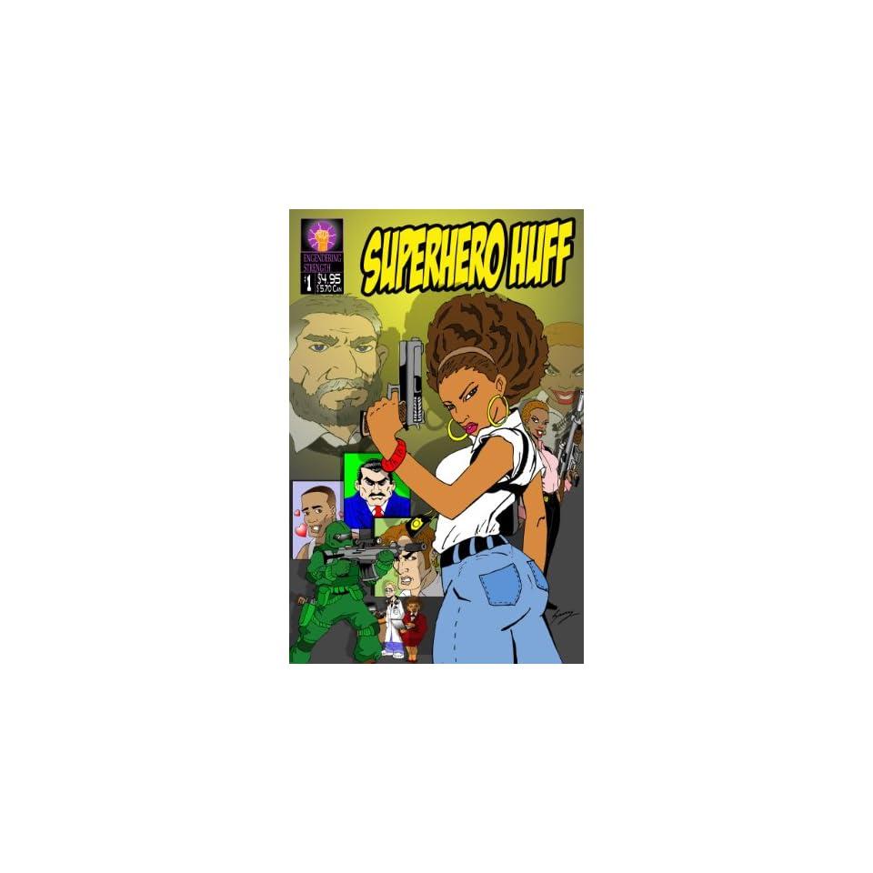 Superhero Huff Comic Book Volume 1 (Superhero Huff V1, Book 1)