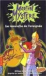 Martin Mystère, Tome 9 : La revanche de l'araignée