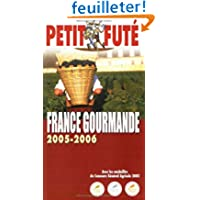 Le Petit Futé France gourmande 2005/2006