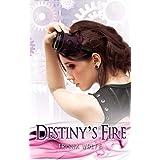 Destiny's Fire ~ Trisha Wolfe