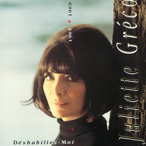 Juliette Greco, Déshabillez-moi : 1965-1969