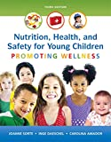 img - for Nutrition, Health and Safety for Young Children: Promoting Wellness (3rd Edition) book / textbook / text book