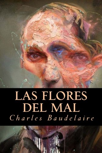 Las Flores del Mal (Spanish Edition)