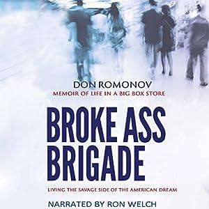 The Broke Ass Brigade Audiobook
