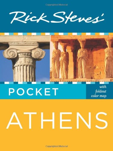 Rick Steves' Pocket Athens [With Foldout Map]