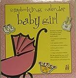 Scrapbooking Calendar Baby Girl