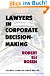 Lawyers in Corporate Decision-Making...