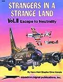 Strangers in a Strange Land: v. 2