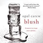 Blush | Opal Carew